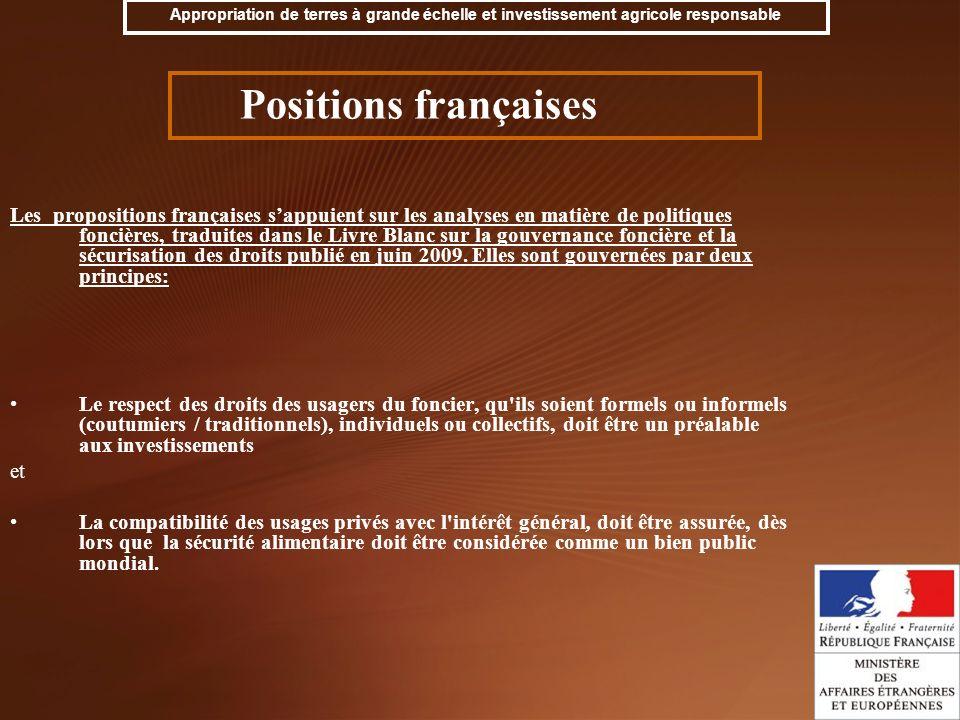 Les propositions françaises sappuient sur les analyses en matière de politiques foncières, traduites dans le Livre Blanc sur la gouvernance foncière e
