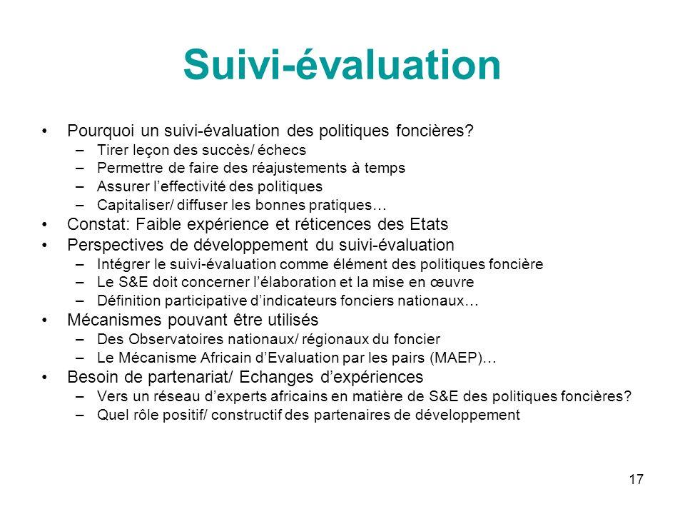17 Suivi-évaluation Pourquoi un suivi-évaluation des politiques foncières.