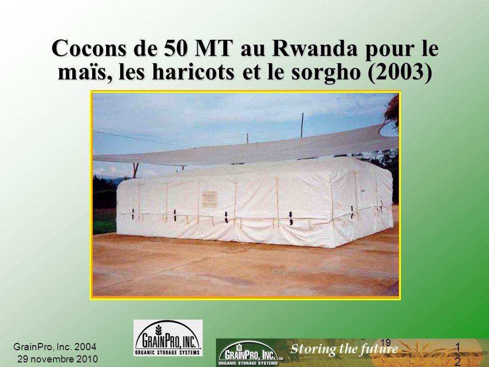 Storing the future 18 Cocons GrainPro Cocons à lair libre, aux Philippines et au Rwanda 29 novembre 2010