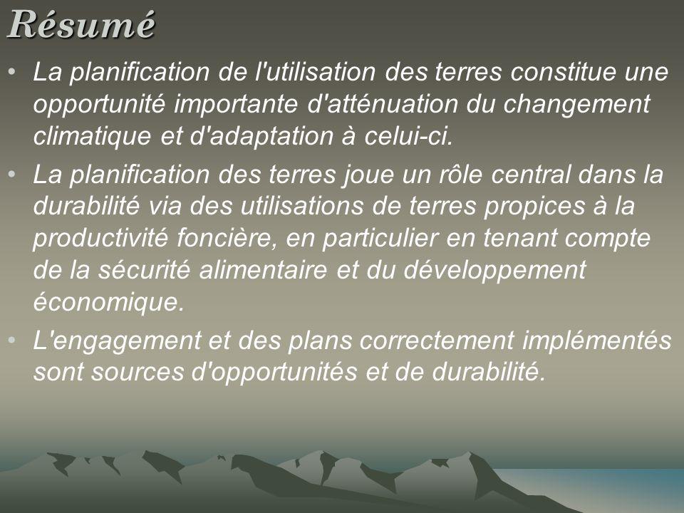 Résumé La planification de l'utilisation des terres constitue une opportunité importante d'atténuation du changement climatique et d'adaptation à celu