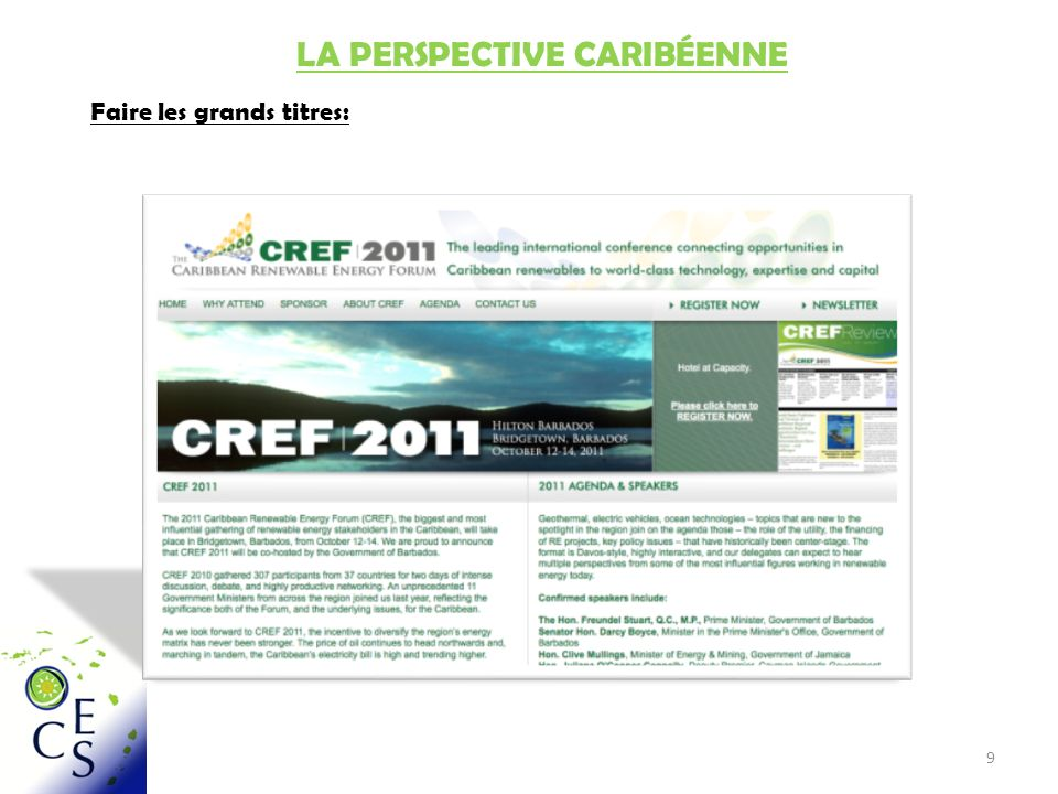 9 LA PERSPECTIVE CARIBÉENNE Faire les grands titres: