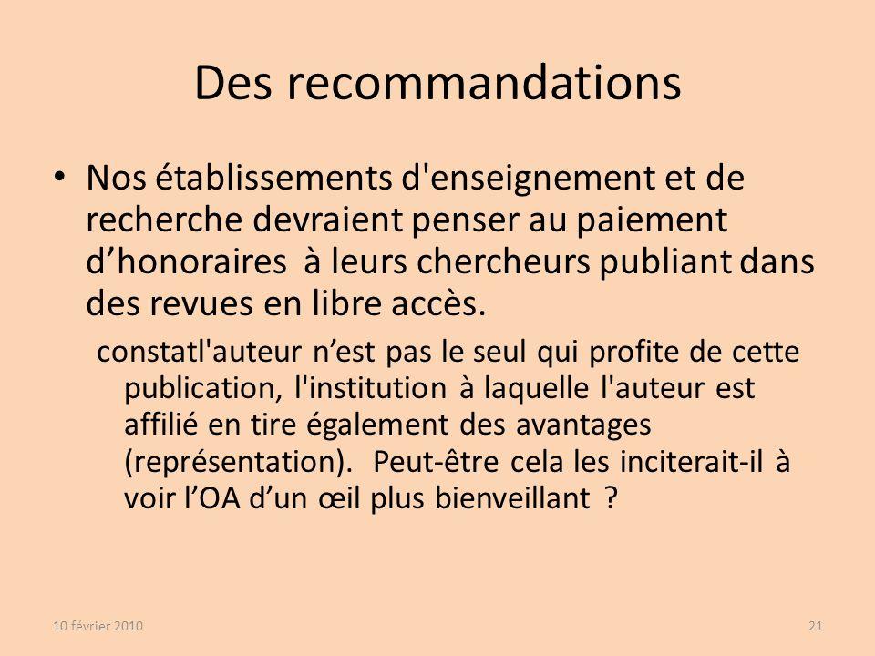 Nos établissements d enseignement et de recherche devraient penser au paiement dhonoraires à leurs chercheurs publiant dans des revues en libre accès.