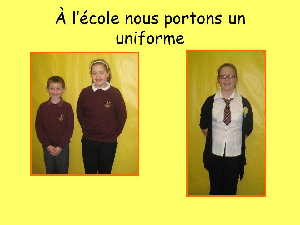À lécole nous portons un uniforme