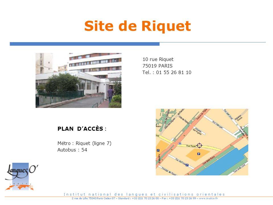 Site de Riquet 10 rue Riquet 75019 PARIS Tel. : 01 55 26 81 10 PLAN DACCÈS : Métro : Riquet (ligne 7) Autobus : 54