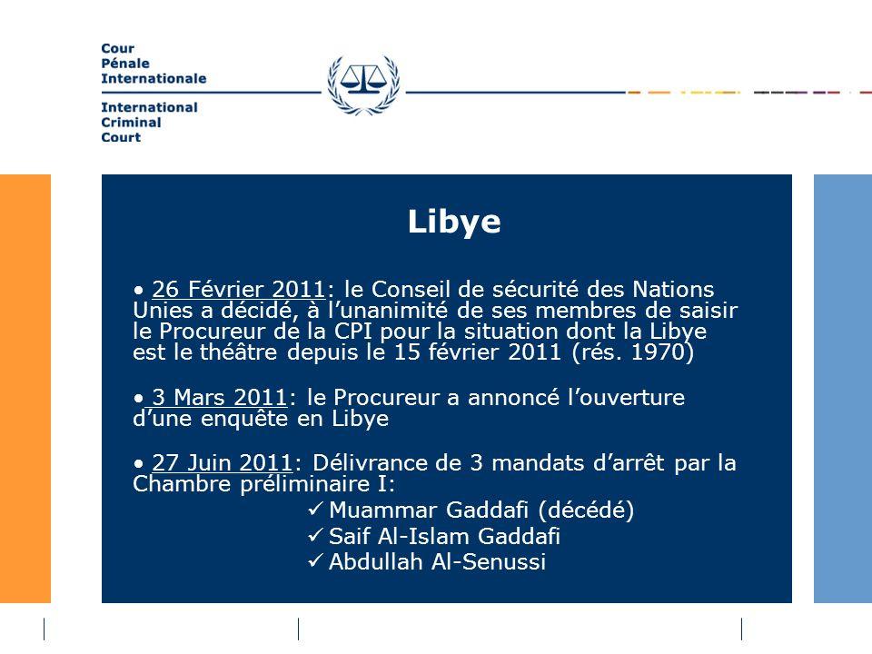 Libye 26 Février 2011: le Conseil de sécurité des Nations Unies a décidé, à lunanimité de ses membres de saisir le Procureur de la CPI pour la situation dont la Libye est le théâtre depuis le 15 février 2011 (rés.