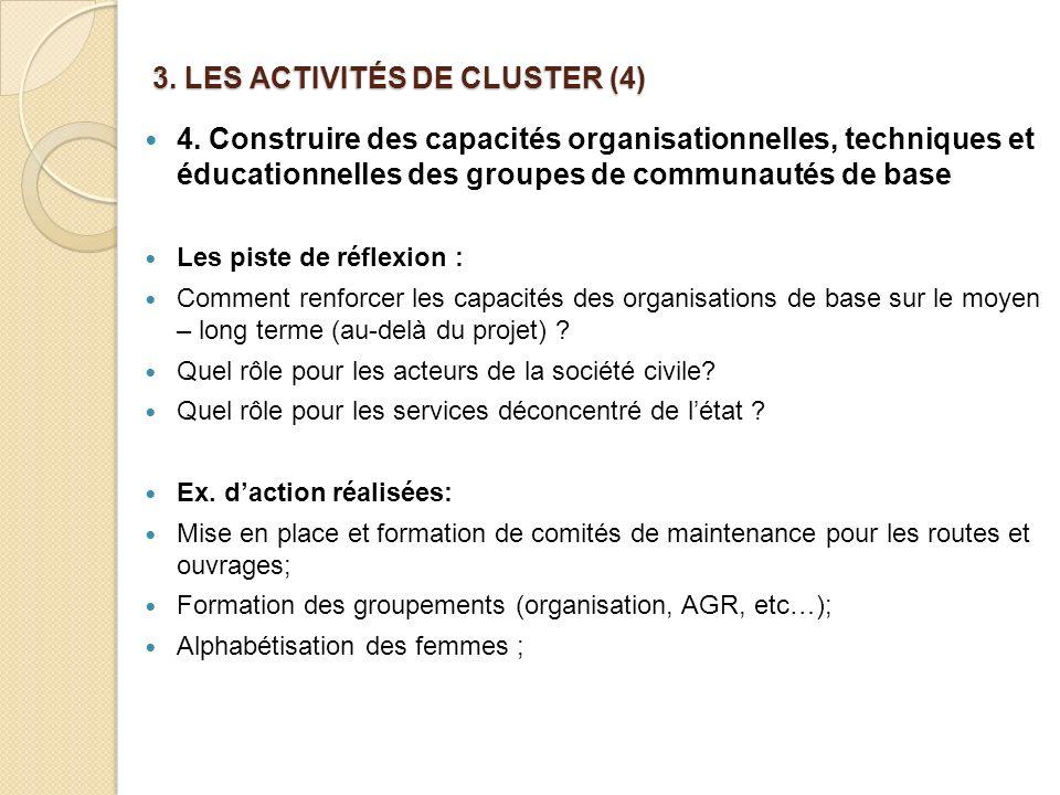 3.LES ACTIVITÉS DE CLUSTER (4) 4.