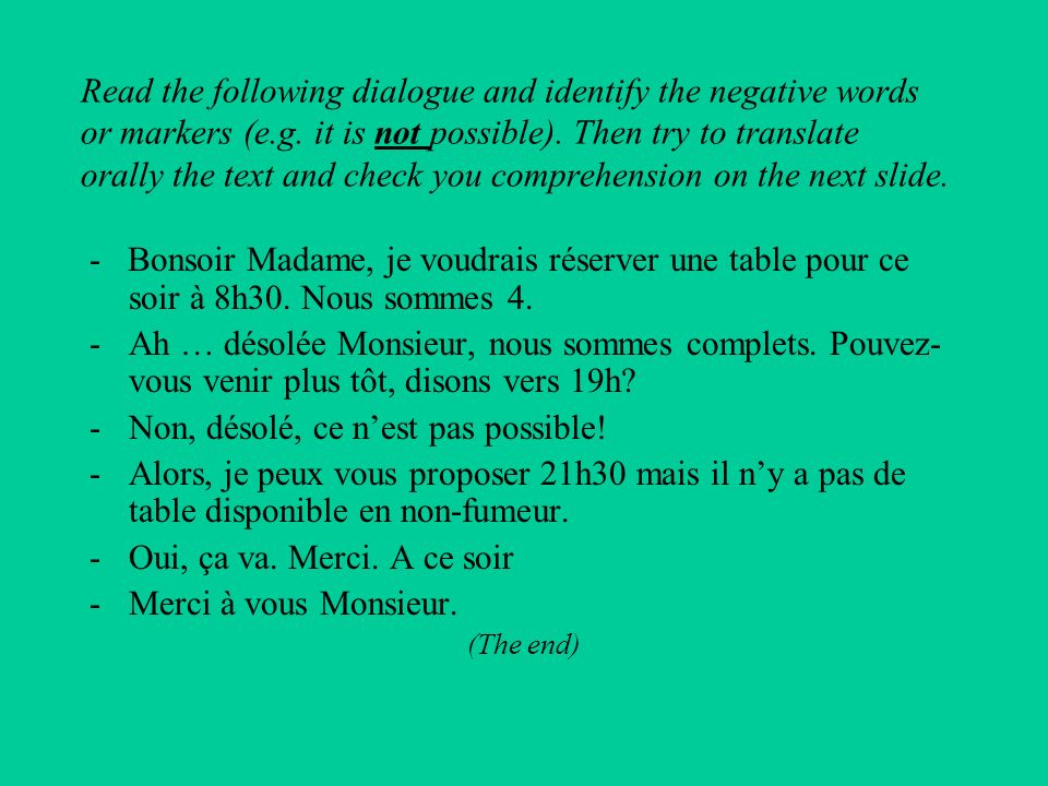 Read the following dialogue and identify the negative words or markers (e.g.