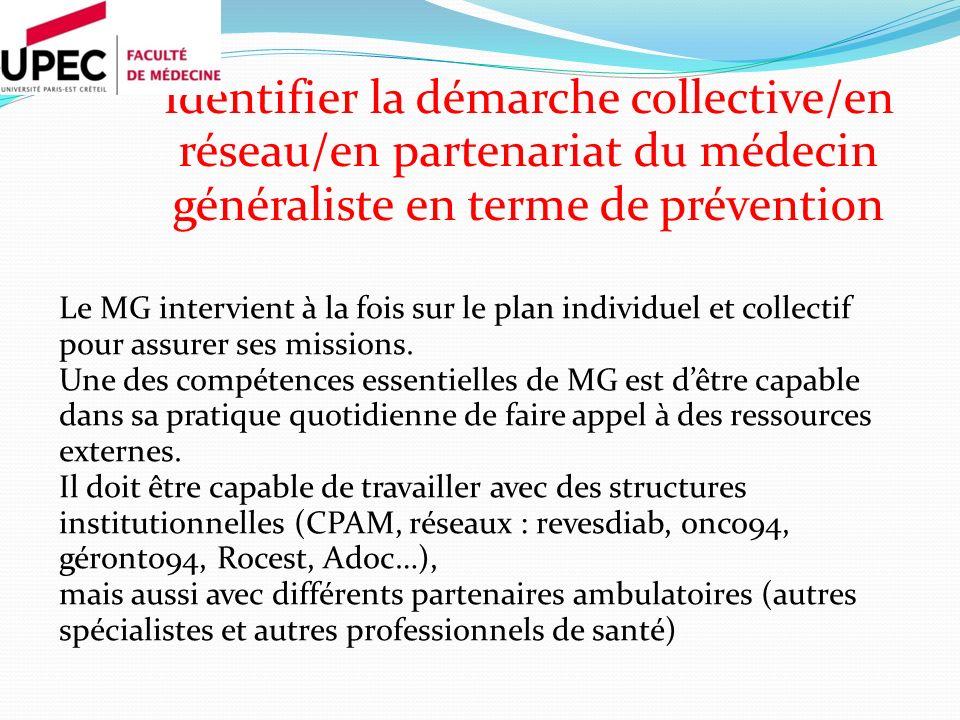 Le MG intervient à la fois sur le plan individuel et collectif pour assurer ses missions. Une des compétences essentielles de MG est dêtre capable dan