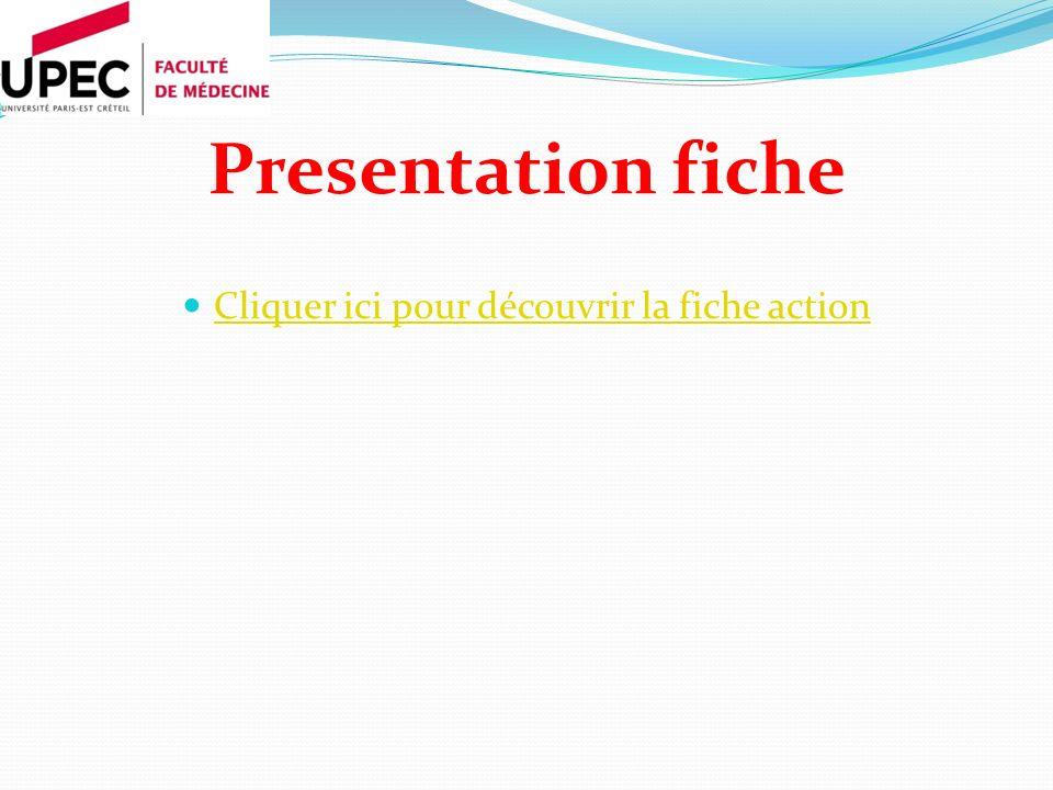 Presentation fiche Cliquer ici pour découvrir la fiche action