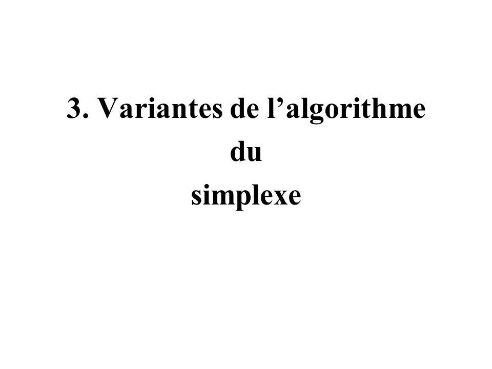 3. Variantes de lalgorithme du simplexe