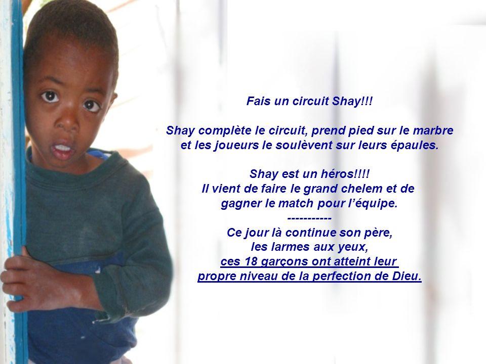 Fais un circuit Shay!!.
