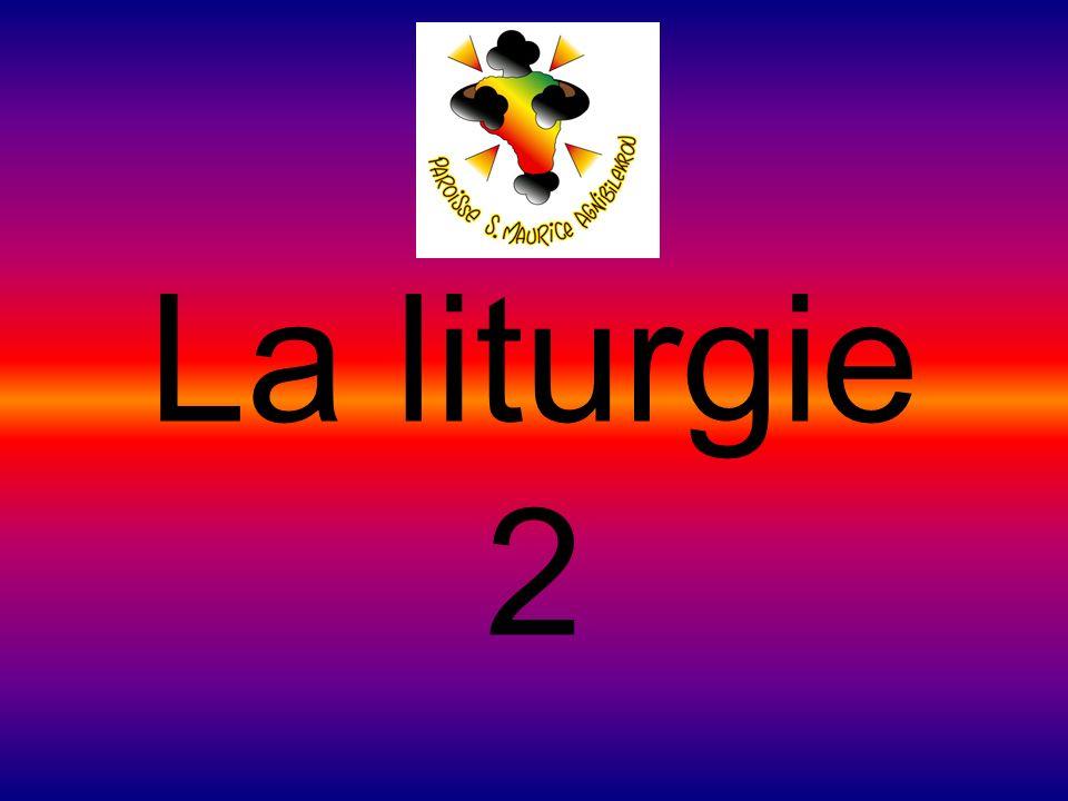La liturgie 2
