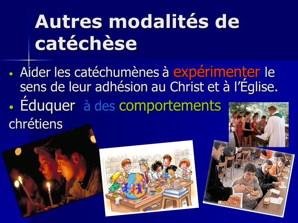 Aider les catéchumènes à expérimenter le sens de leur adhésion au Christ et à lÉglise. Aider les catéchumènes à expérimenter le sens de leur adhésion