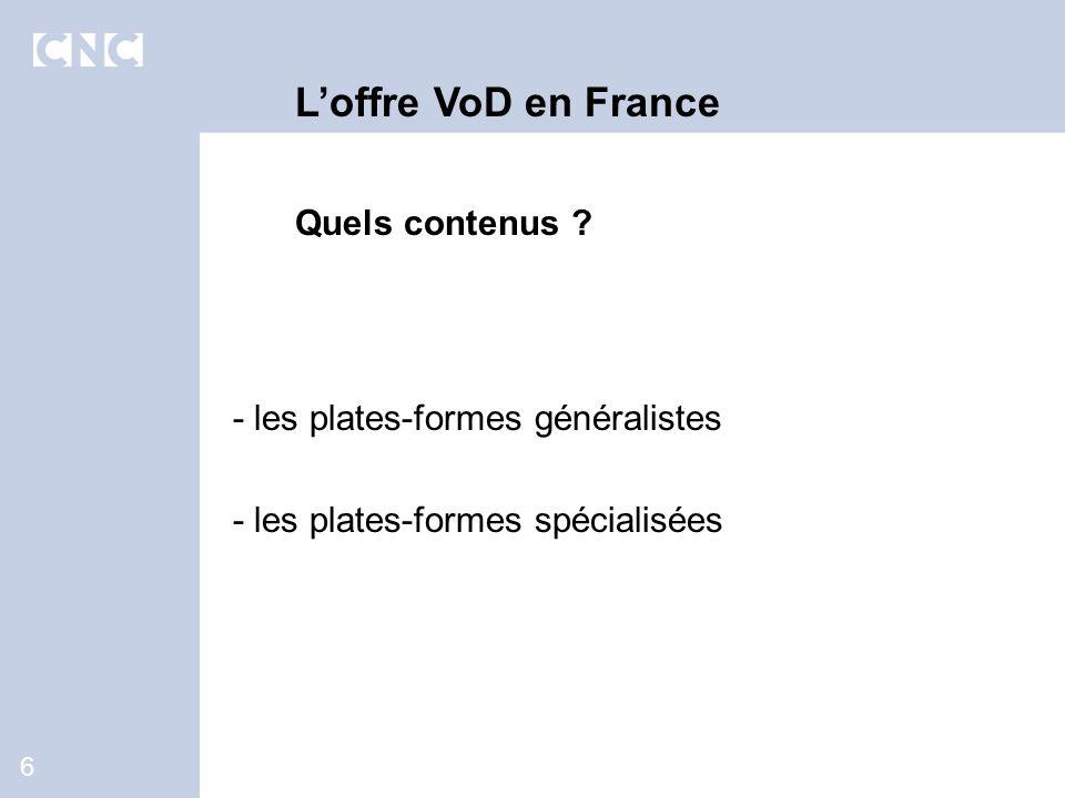 6 Loffre VoD en France Quels contenus .