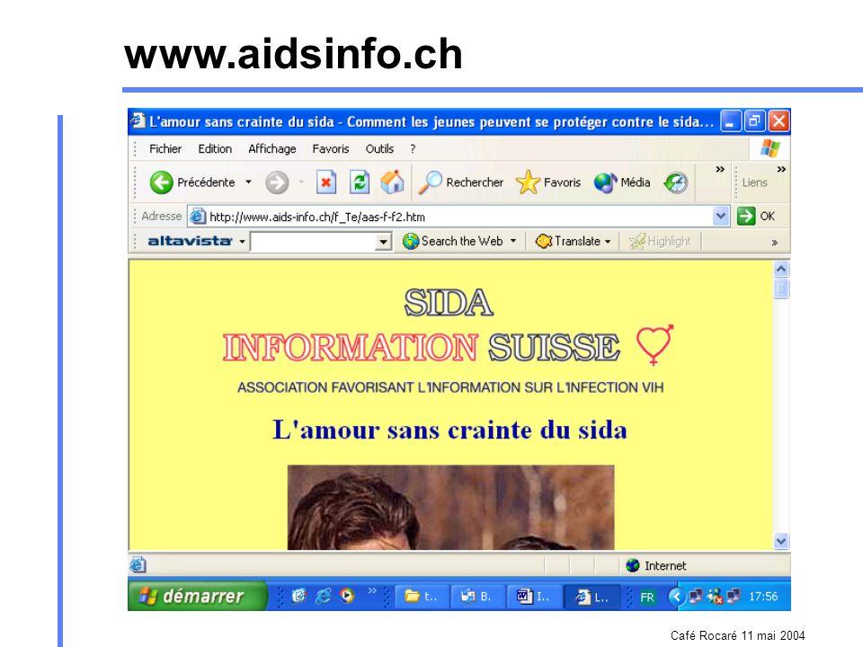Café Rocaré 11 mai 2004 Types forums de discussion en live (chat) listes de diffusion Annuaires Contenu conseil et soutien aux personnes vivant avec V