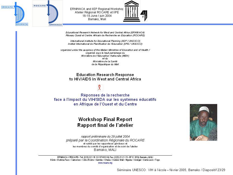 Séminaire UNESCO: VIH à l école – février 2005, Bamako / Diapositif 23/29