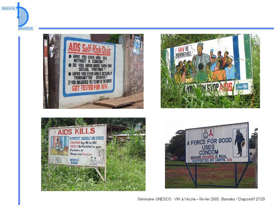 Séminaire UNESCO: VIH à l école – février 2005, Bamako / Diapositif 27/29