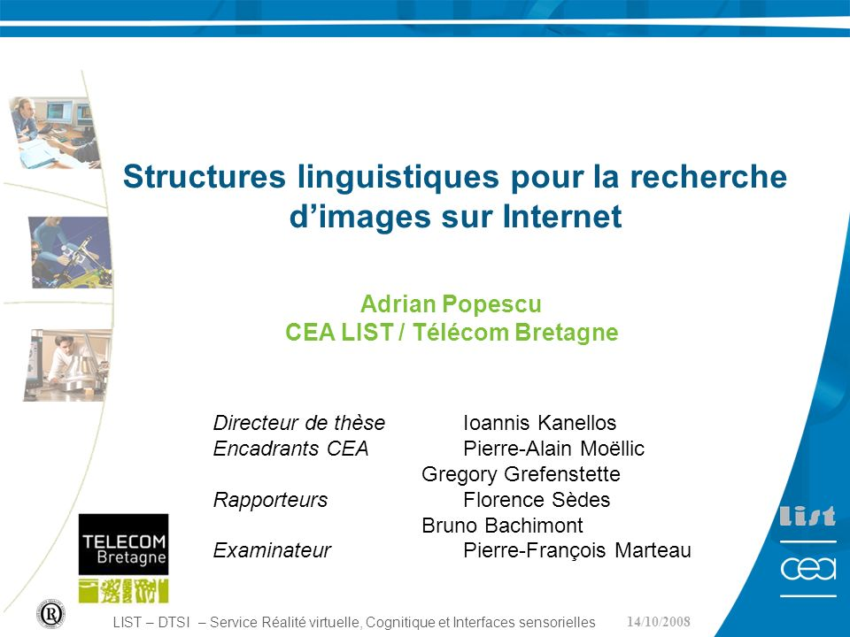 1 13/05/07 LIST – DTSI – Service Réalité virtuelle, Cognitique et Interfaces sensorielles Structures linguistiques pour la recherche dimages sur Inter