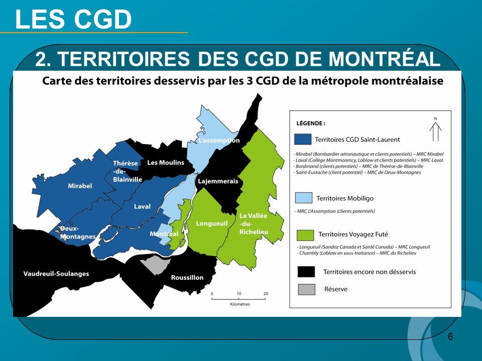 6 LES CGD 2. TERRITOIRES DES CGD DE MONTRÉAL