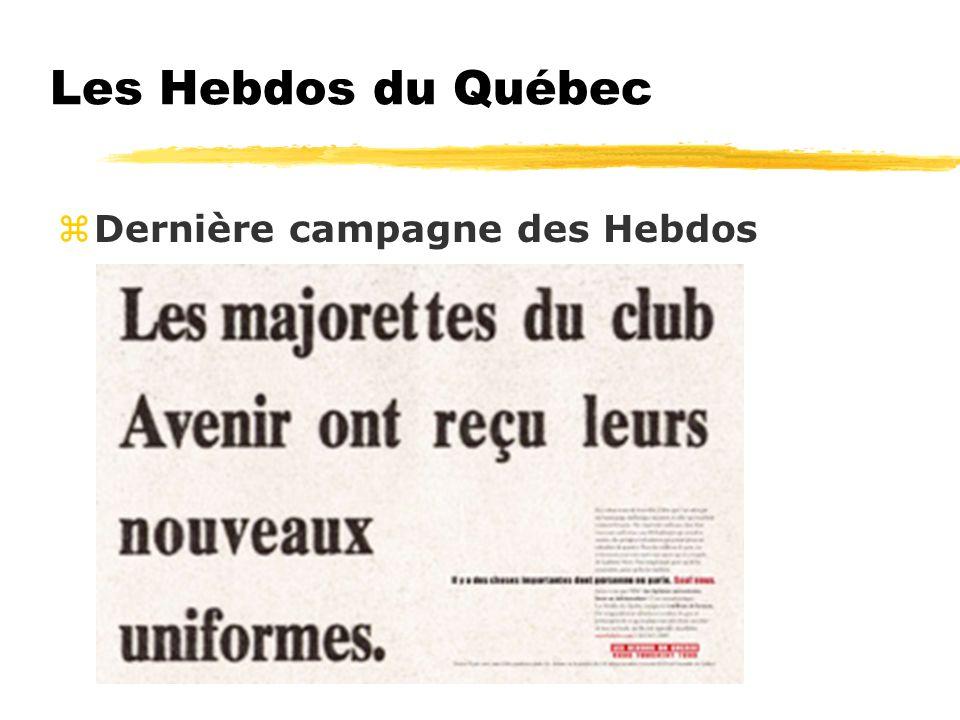 Les Hebdos du Québec zDernière campagne des Hebdos