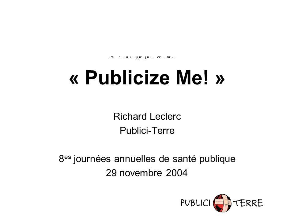 « Publicize Me.