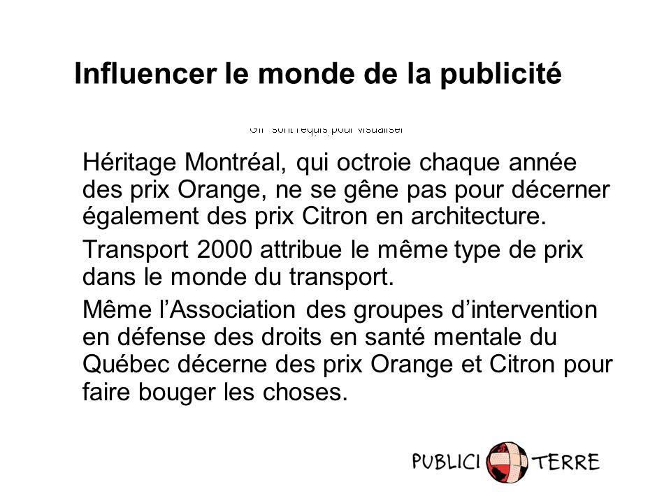 Influencer le monde de la publicité Héritage Montréal, qui octroie chaque année des prix Orange, ne se gêne pas pour décerner également des prix Citron en architecture.