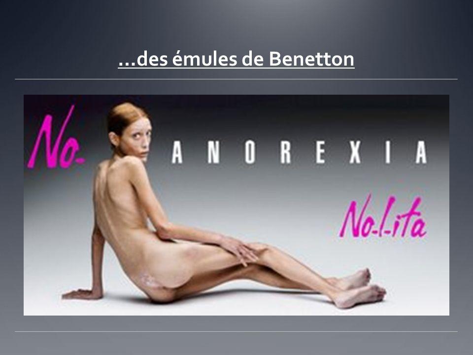 …des émules de Benetton