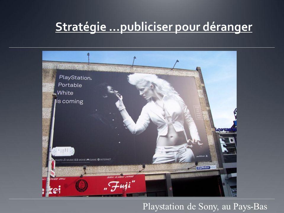 Stratégie …publiciser pour déranger Playstation de Sony, au Pays-Bas