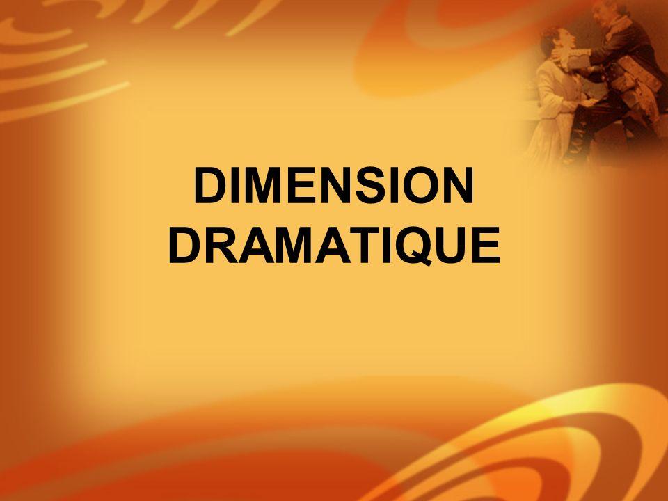 DIMENSION DRAMATIQUE