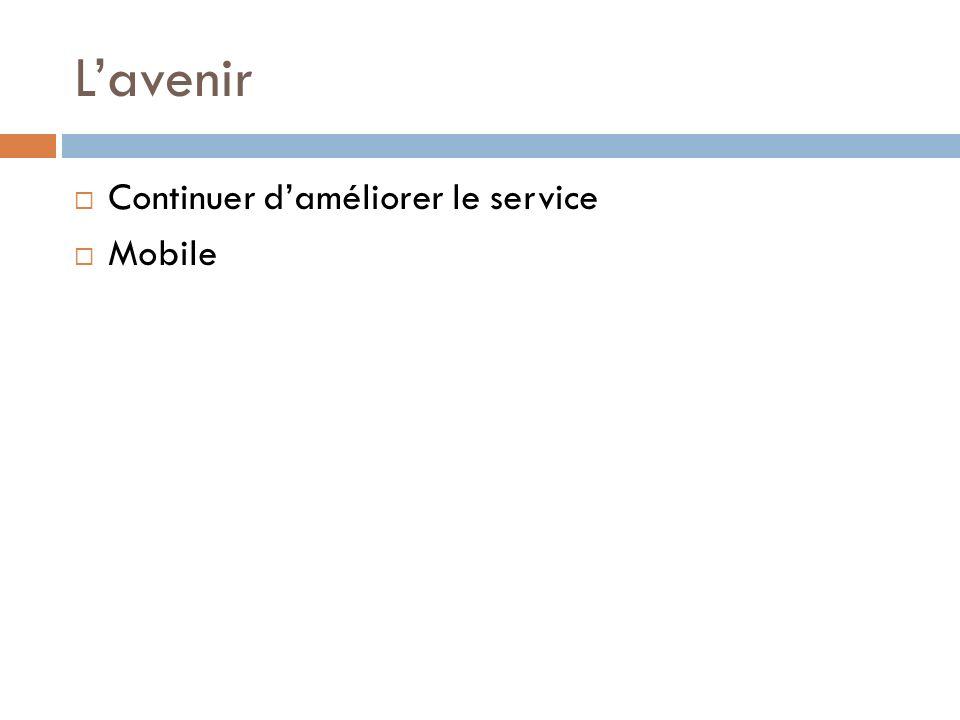 Lavenir Continuer daméliorer le service Mobile