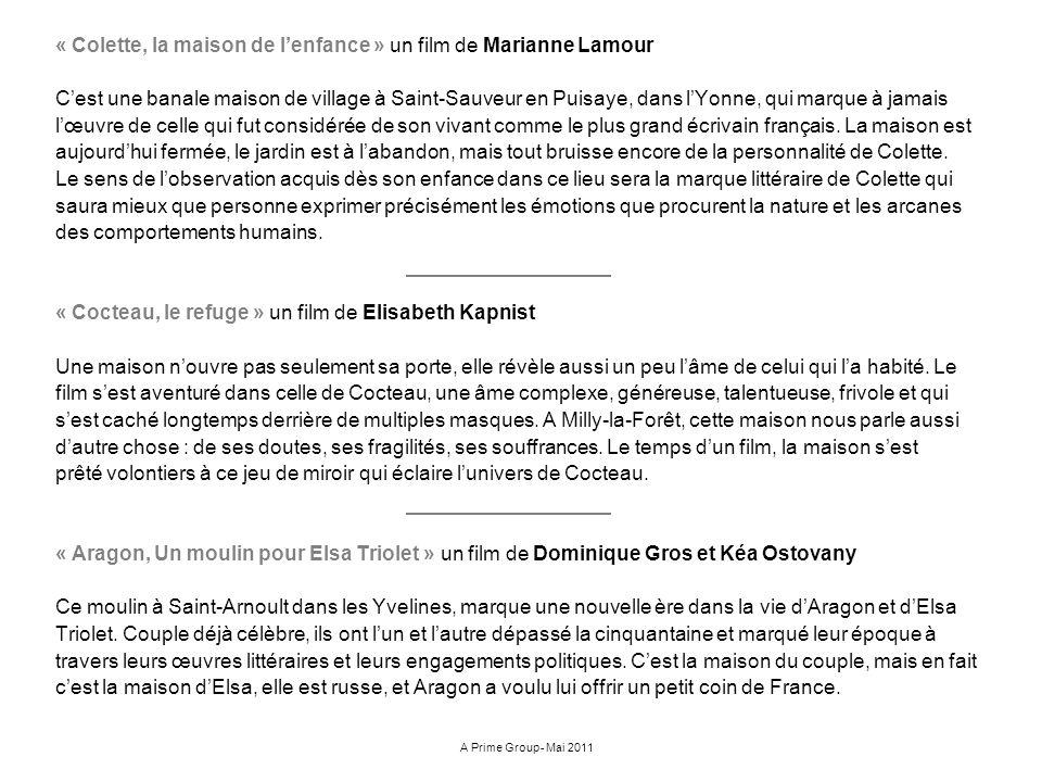 « Colette, la maison de lenfance » un film de Marianne Lamour Cest une banale maison de village à Saint-Sauveur en Puisaye, dans lYonne, qui marque à