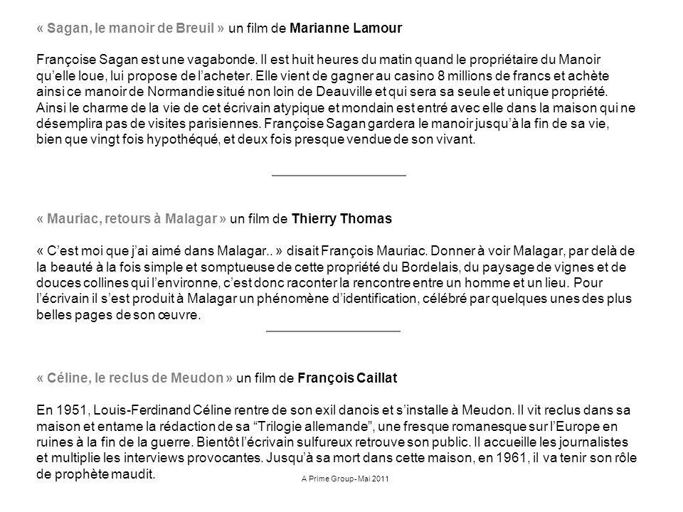 « Sagan, le manoir de Breuil » un film de Marianne Lamour Françoise Sagan est une vagabonde. Il est huit heures du matin quand le propriétaire du Mano