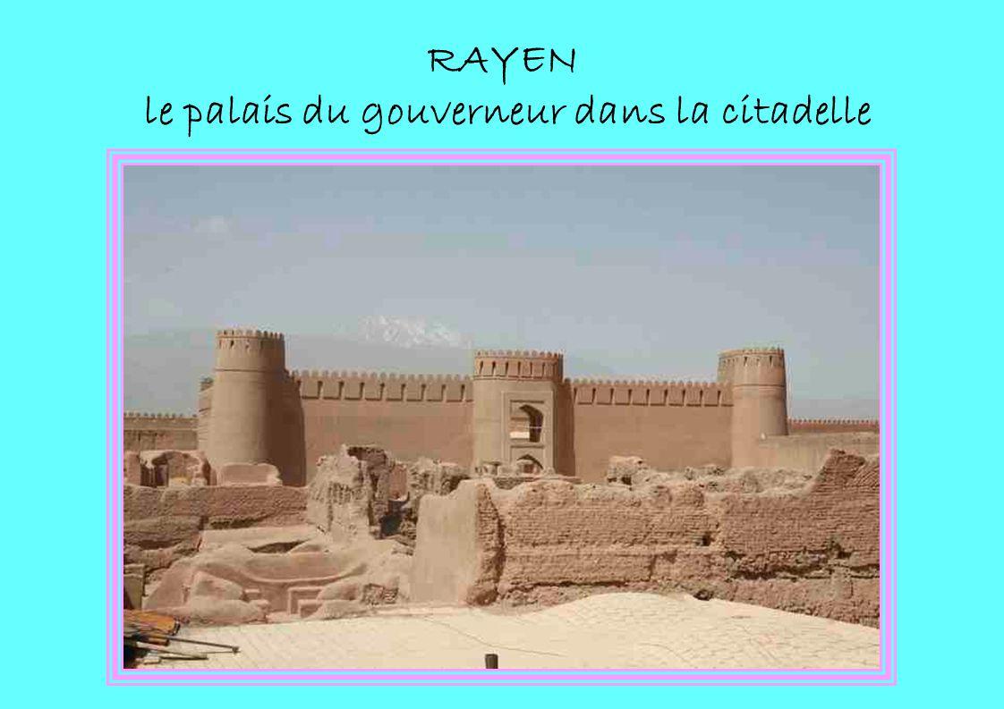 RAYEN le palais du gouverneur dans la citadelle