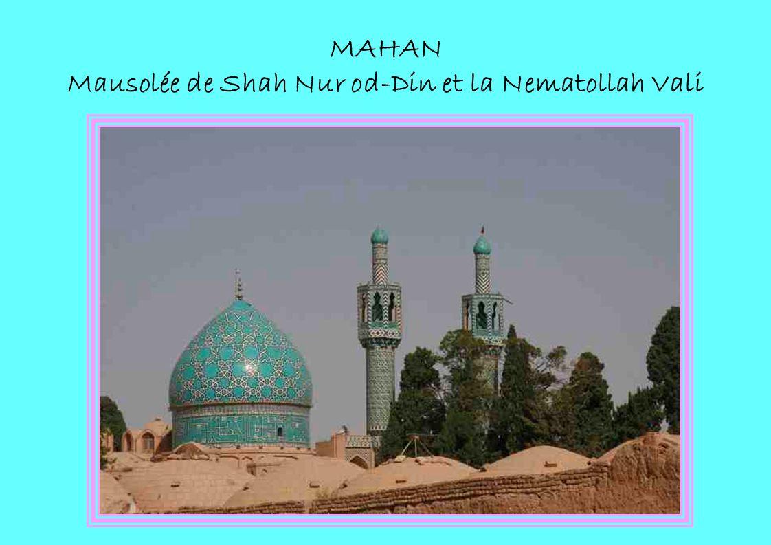 MAHAN Mausolée de Shah Nur od-Din et la Nematollah Vali