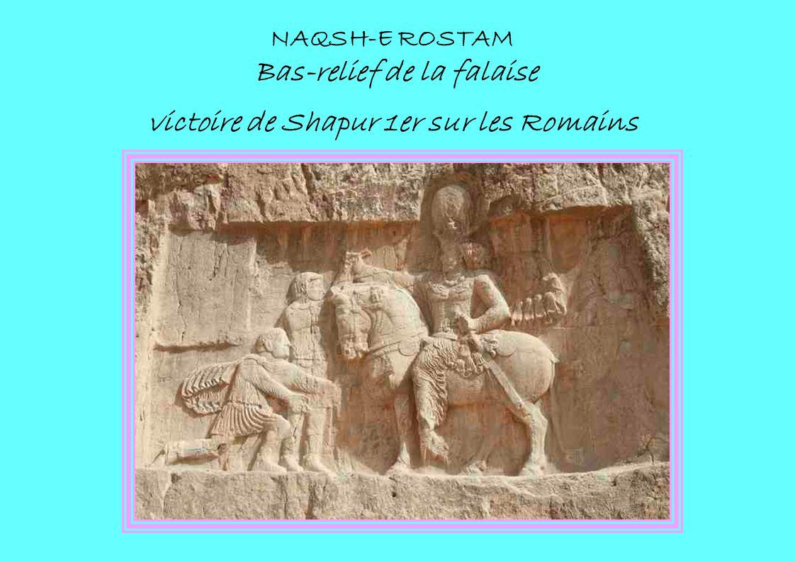 NAQSH-E ROSTAM Bas-relief de la falaise victoire de Shapur 1er sur les Romains