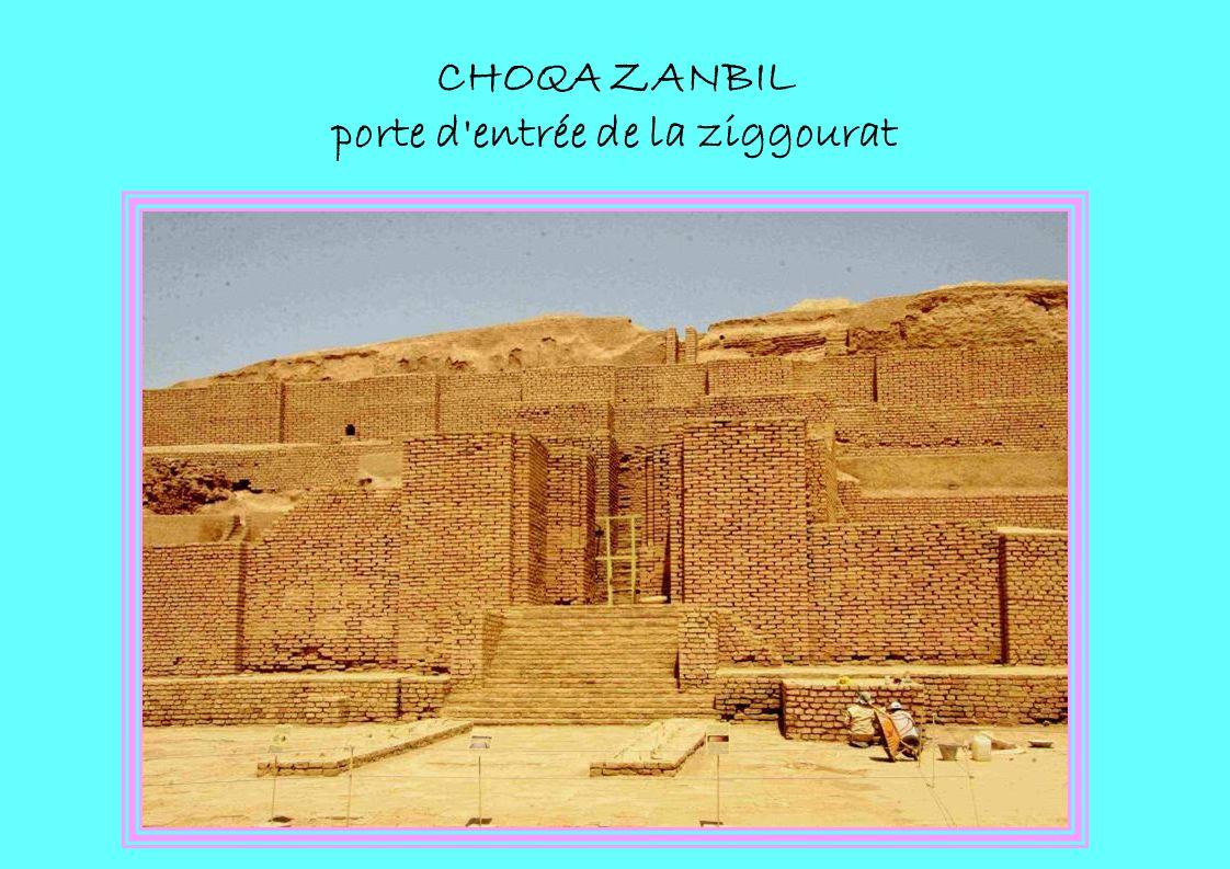 CHOQA ZANBIL porte d'entrée de la ziggourat