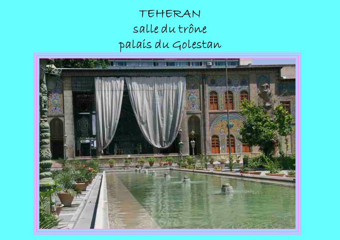 TEHERAN salle du trône palais du Golestan