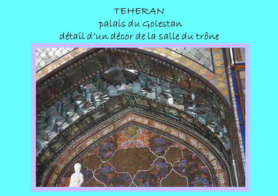 TEHERAN palais du Golestan détail dun décor de la salle du trône