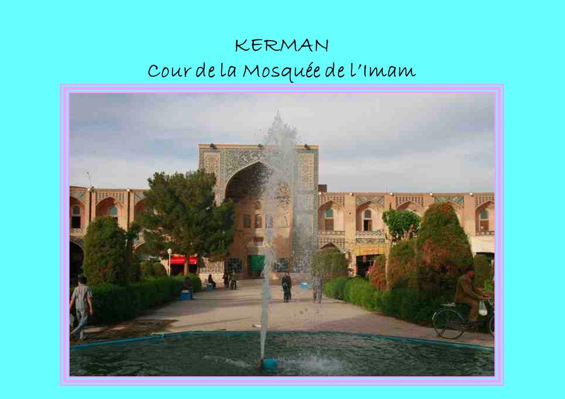 KERMAN Cour de la Mosquée de lImam