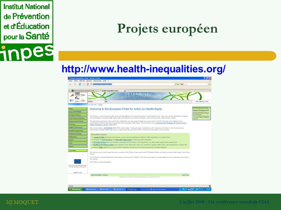 MJ MOQUET 2 juillet 2008 - 33e conférence mondiale CIAS Projets européen http://www.health-inequalities.org/
