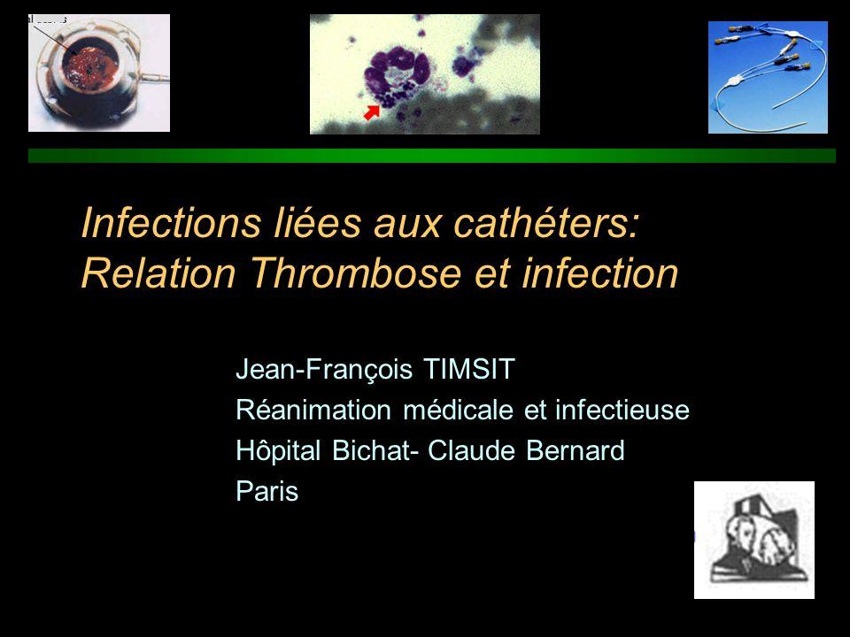 Relation Thrombose-infection de KT n Etude post-Mortem: KT de longue durée (moy 64 j, Med 19 j, cancer) n Amas de fibrine sur tous les CVC.