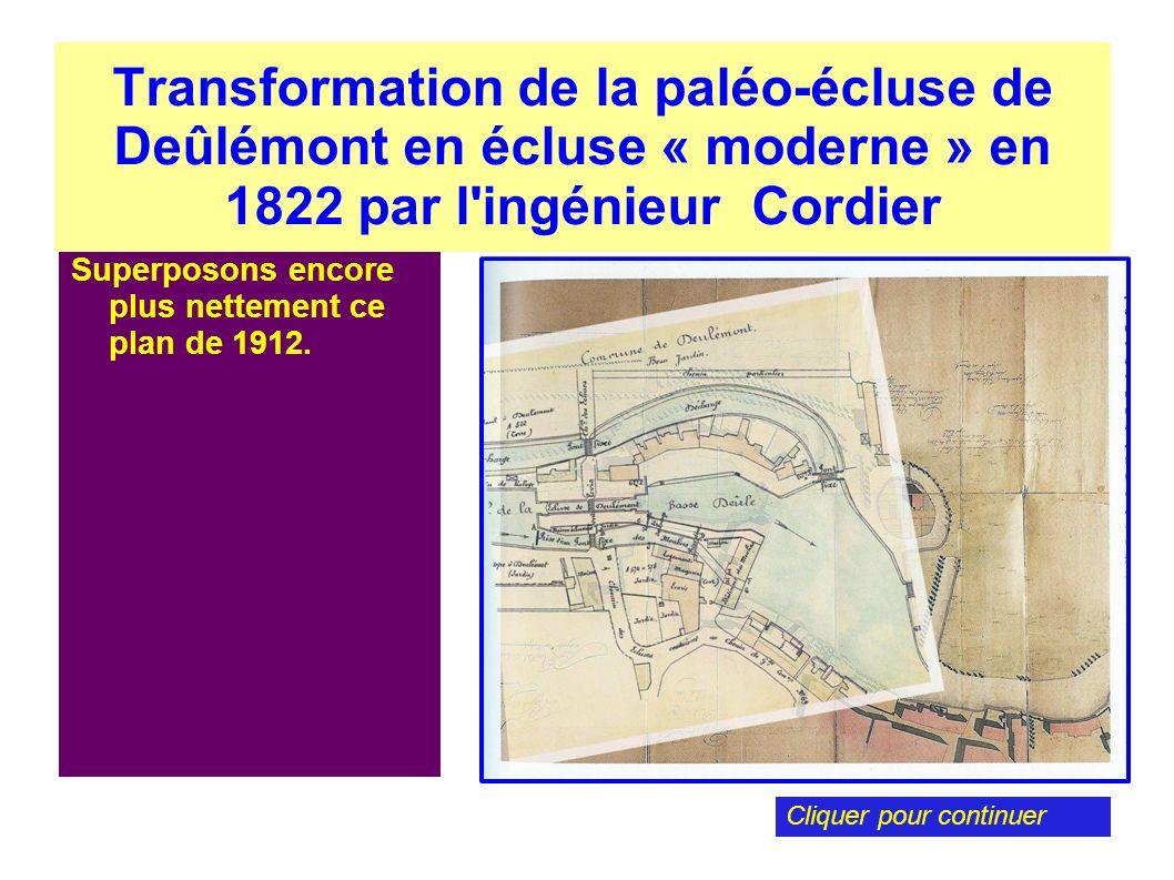 Transformation de la paléo-écluse de Deûlémont en écluse « moderne » en 1822 par l'ingénieur Cordier Superposons encore plus nettement ce plan de 1912
