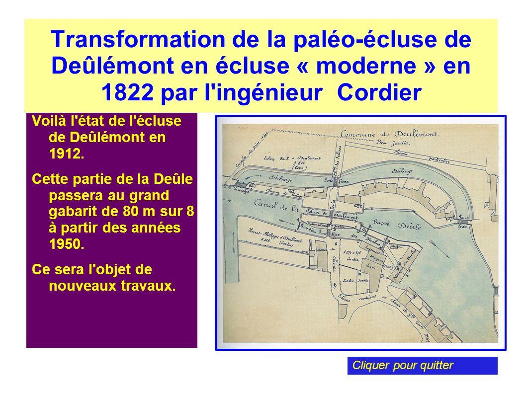 Transformation de la paléo-écluse de Deûlémont en écluse « moderne » en 1822 par l'ingénieur Cordier Voilà l'état de l'écluse de Deûlémont en 1912. Ce