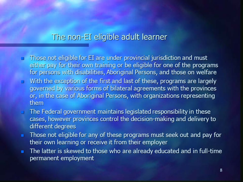 9 Welfare-to-work n Social assistance in most jurisdictions is geared to encourage those that are employable to be in the work force n Identified individuals are required to participate in various forms of preparation for work, ranging from learning about work to mandatory work experience episodes