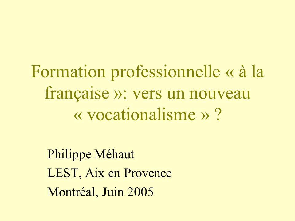 Formation professionnelle « à la française »: vers un nouveau « vocationalisme » .