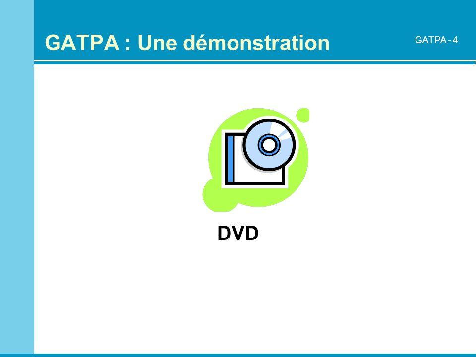 GATPA : Une démonstration DVD GATPA - 4