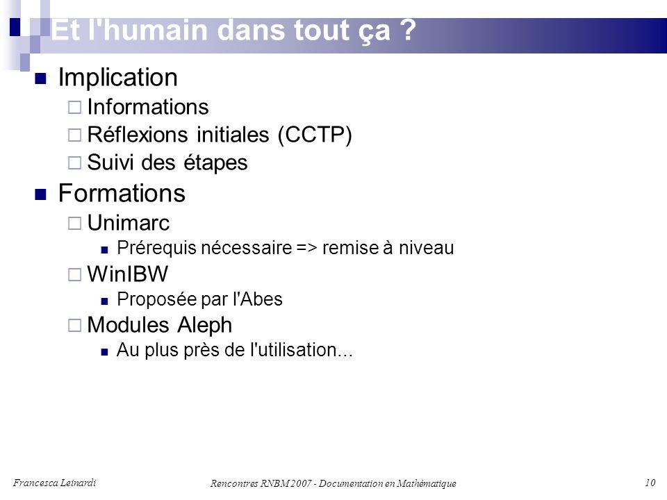 Francesca Leinardi 10 Rencontres RNBM 2007 - Documentation en Mathématique Et l humain dans tout ça .
