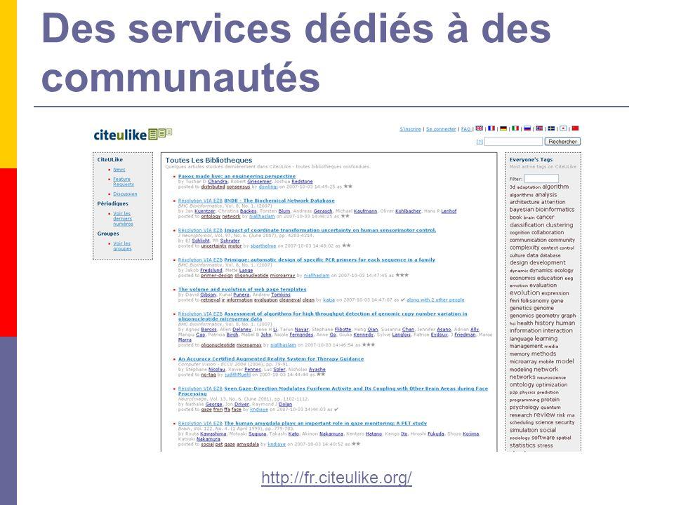 Des services dédiés à des communautés http://fr.citeulike.org/
