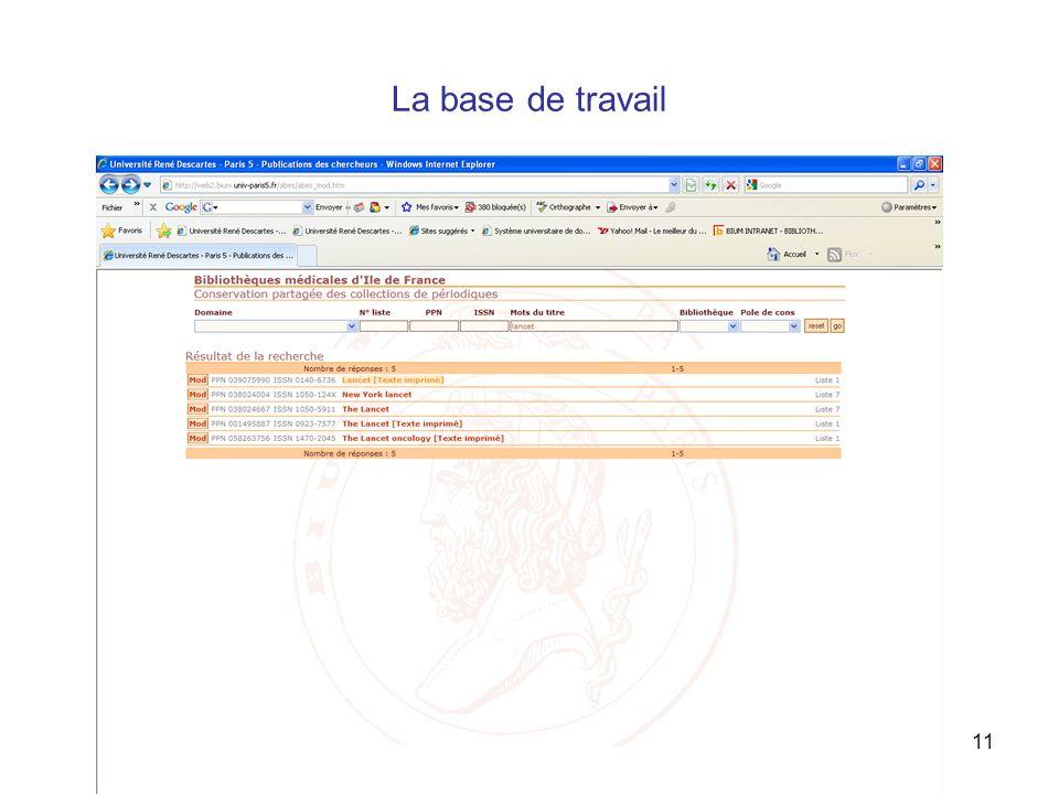 12 octobre 201011 La base de travail