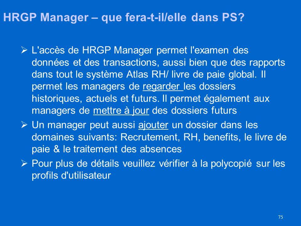 74 HRGP Manager – qui sera-t-il? Membres d'une équipe de gestion dans un bureau qui ont des responsabilités dans le domaine des ressources humaines et